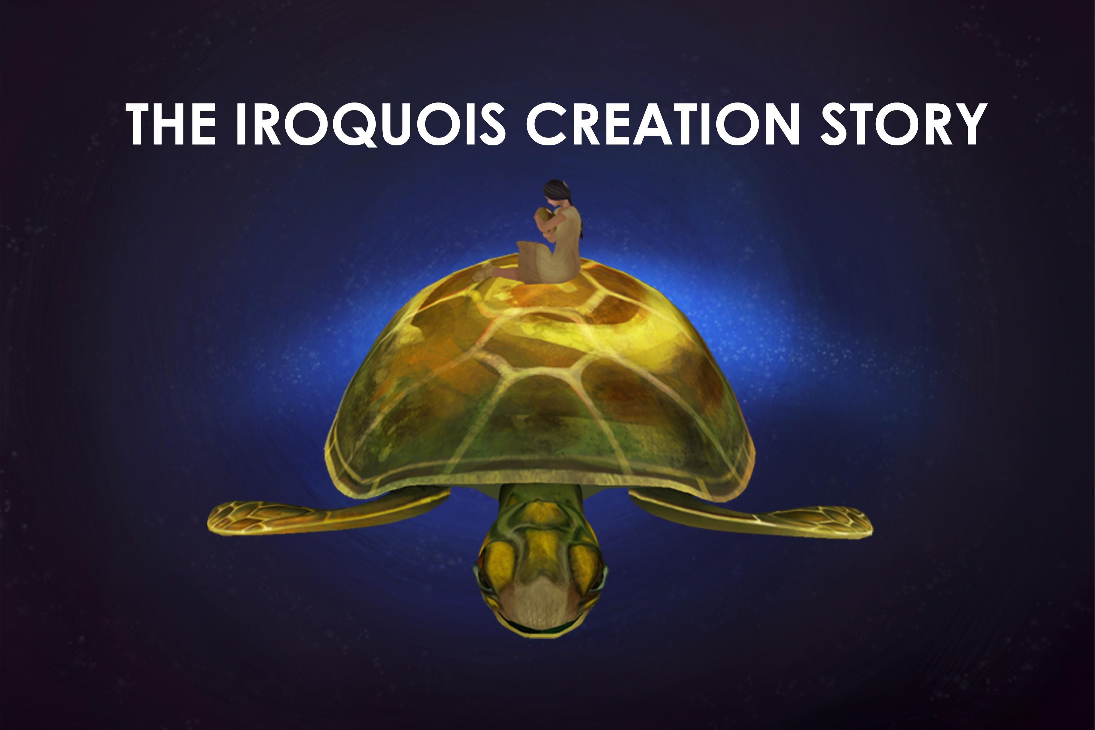 Warning turtles amp tortoises inc - The Iroquois Creation Story